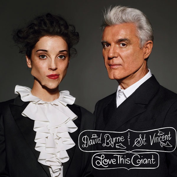 """David Byrne & St. Vincent """"Love This Giant"""" (4AD 2012)"""