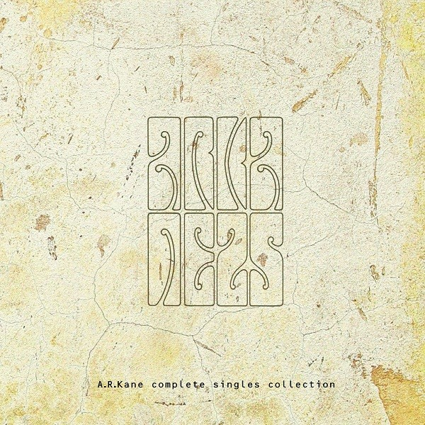 """A.R.Kane """"Complete Singles Collection"""" (One Little Indian 2012)"""