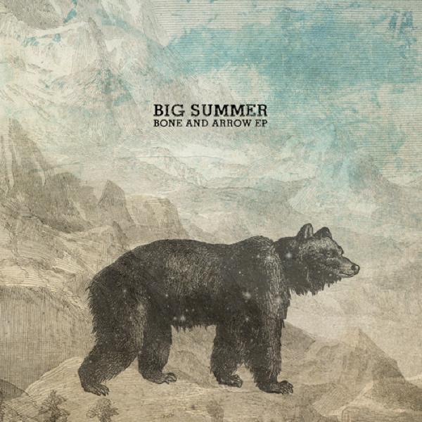 """Big Summer """"Bone and Arrow EP"""" (El Genio Equivocado 2013)"""