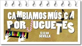 """""""Cambiamos Música por Juguetes"""" 2008 en Sevilla"""