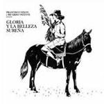 """Francisco Nixon & Ricardo Vicente """"Gloria y la belleza sureña"""" (Siesta, 2010)"""