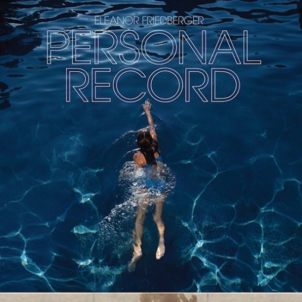 "Eleanor Friedberger ""Personal Record"" (Merge Records, 2013)"