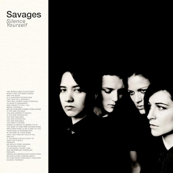 "Savages ""Silence Yourself"" (Matador Records/Pop Noire 2013)"