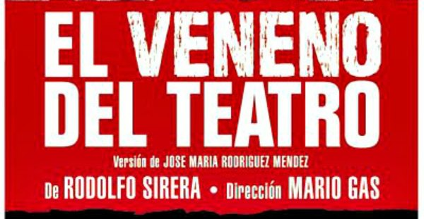 Crítica: El veneno del teatro, en el Teatre Romea.