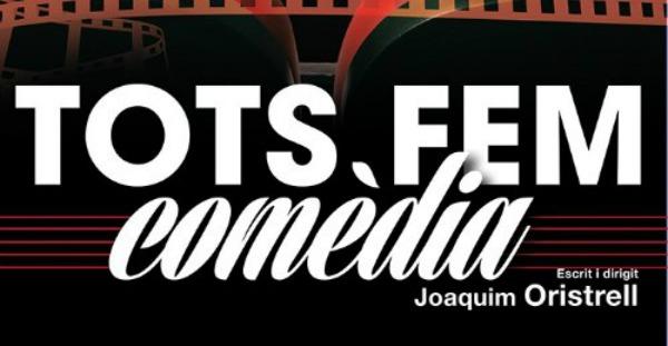 Crítica: Tots fem comèdia, en el Teatre Poliorama.