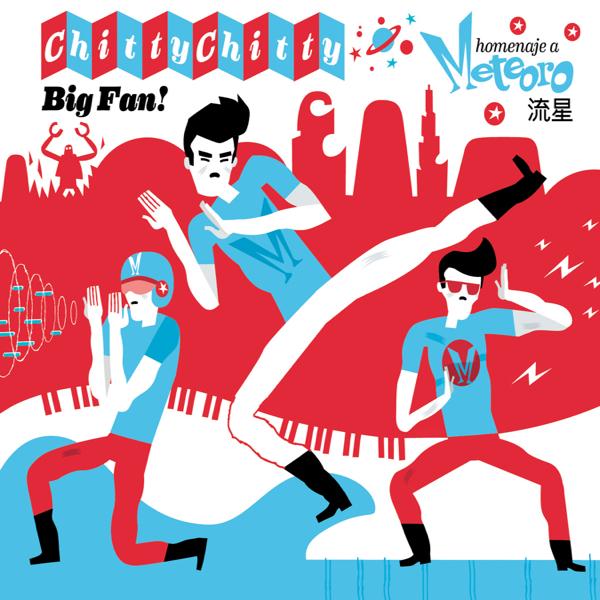 Varios Artistas, Chitty Chitty Big Fan (Discos Área 51 del corazón, 2013)