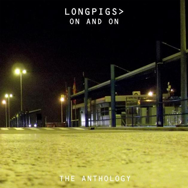 Longpigs, On and On (3 Loop Music)