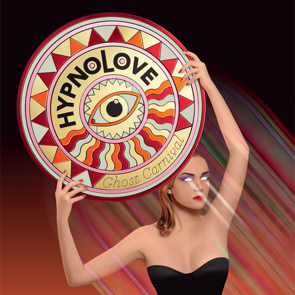 Hypnolove, Ghost Carnival (Record Makers, 2013)