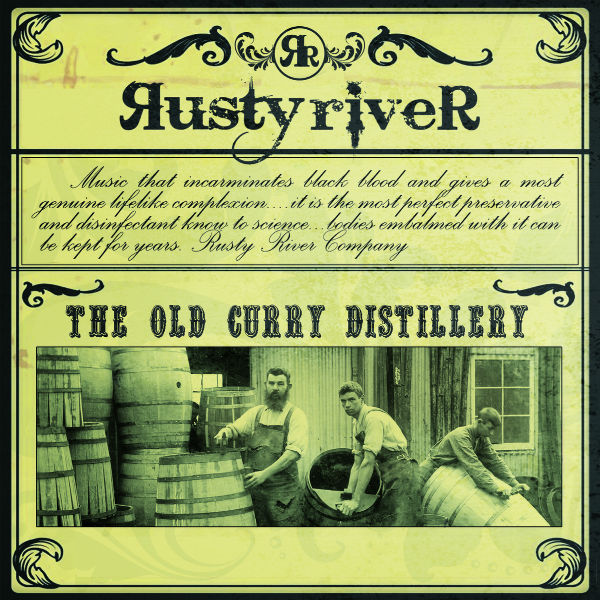 Rusty River, The Old Curry Distillery (Autoeditado, 2013)