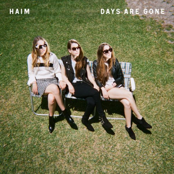 Haim, Days are gone (Polydor 2013)