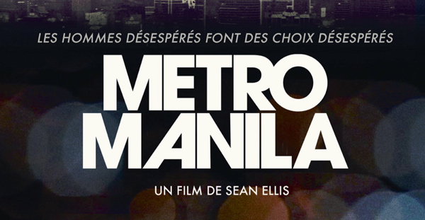 Metro Manila, Sean Ellis (2013)