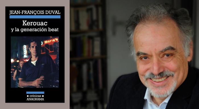 Kerouac y la generación beat, Jean-François Duval (Anagrama, 2013)