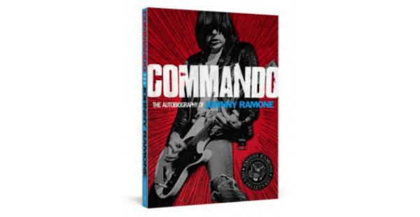 """""""Commando: Autobiografía de Johnny Ramone"""", Johnny Ramone (Malpaso Ediciones, 2013)"""