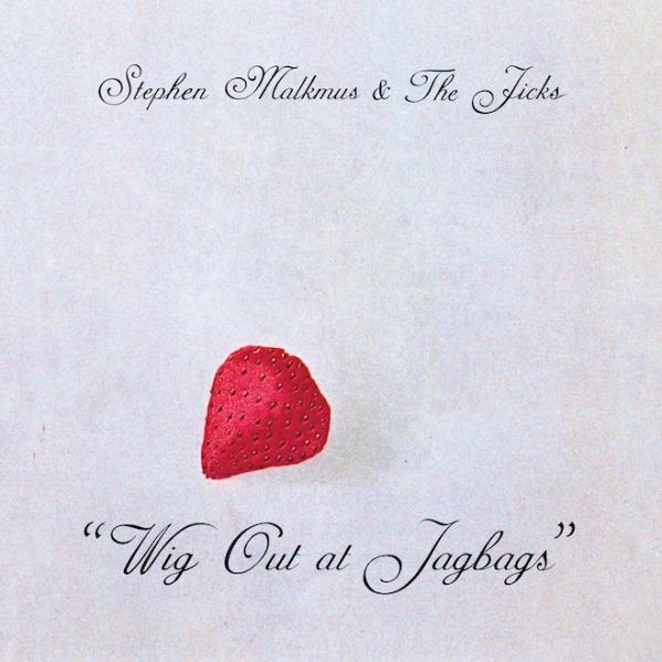 Stephen-Malkmus-Wig-Out-at-Jagbags