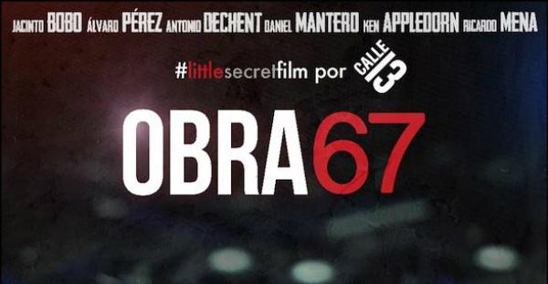 'Obra 67': de 'Malviviendo' a los cines y quién sabe si a Hollywood