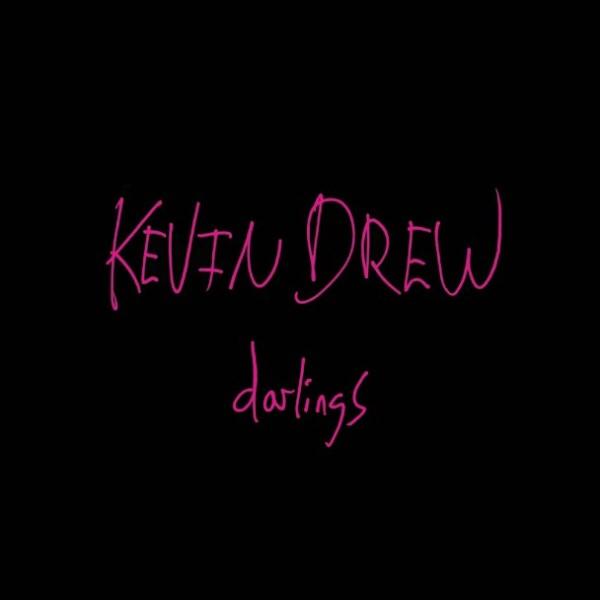 "Kevin Drew, ""Darlings"" (Arts & Crafts, 2014)"
