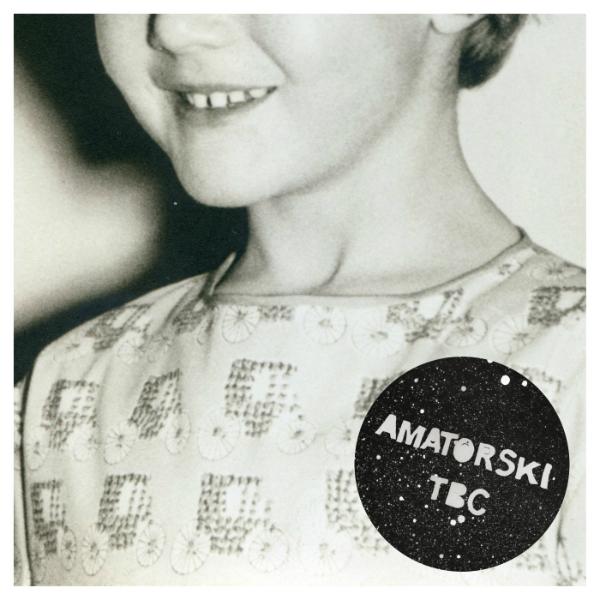 Amatorski, TBC + Same stars we shared (Crammed Disc – Green Ufos 2013)