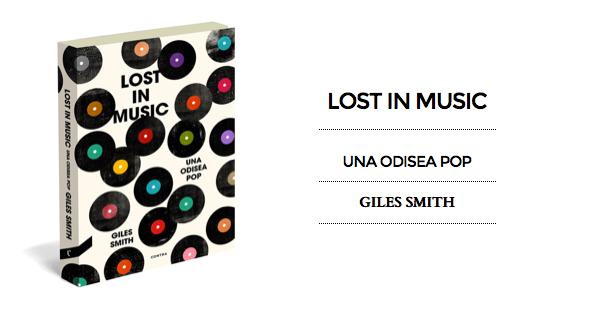 """""""Lost in Music. Una Odisea Pop"""", Giles Smith (Contra Ediciones, 2014)"""