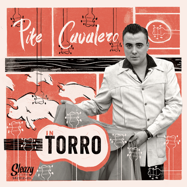 Pike Cavalero, Torro (Sleazy Records 2014)