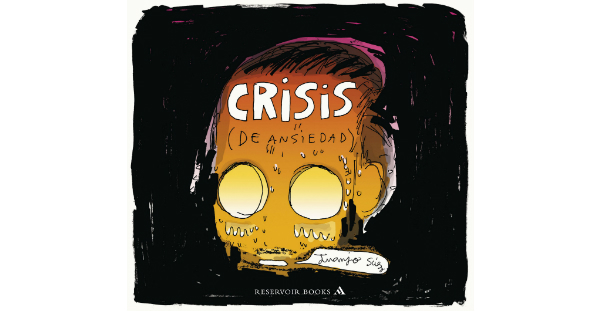 """Crisis (de Ansiedad)"", Juanjo Sáez (Reservoir Books, 2014)"