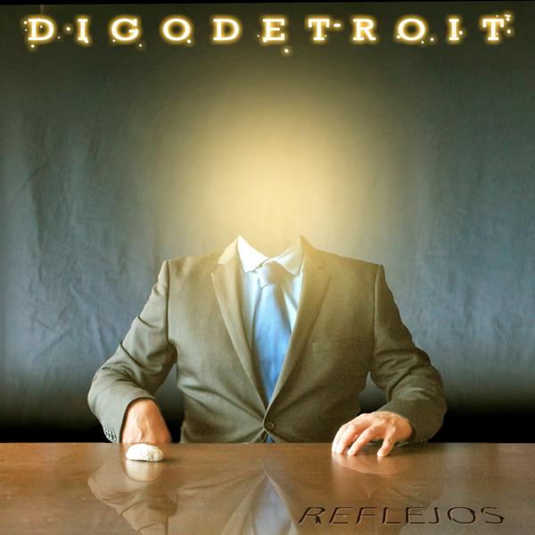 Digo Detroit, Reflejos (Autoeditado 2014)