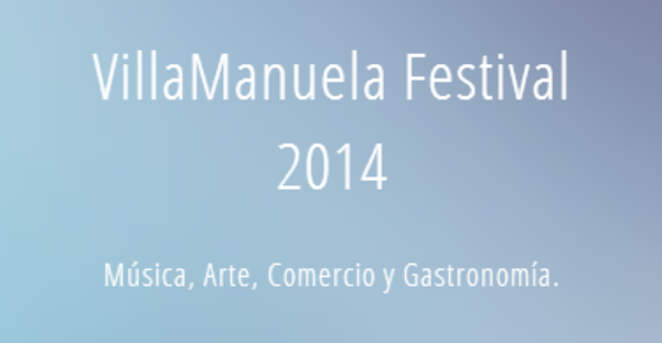 Primeras confirmaciones del VillaManuela Festival 2014