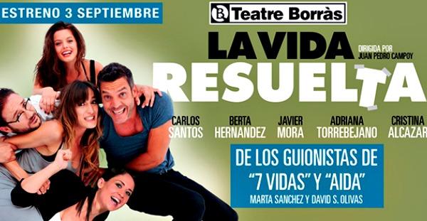 Crítica: La Vida Resuelta, en el Teatre Borràs.