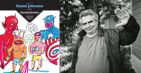 Daniel Johnston por Daniel Johnston (Sexto Piso, 2014)