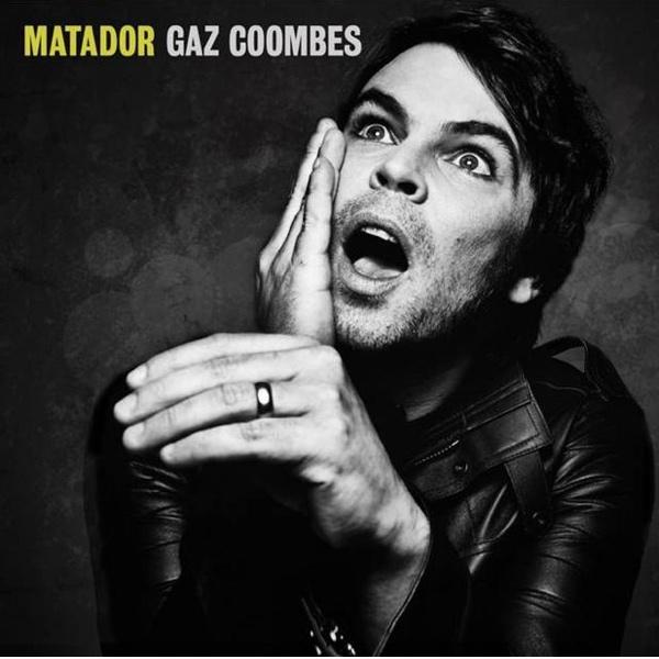 Gaz Coombes, Matador (Hot Fruit 2015)