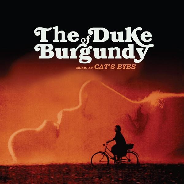 Cat's Eyes, The Duke Of Burgundy OST (RAF/Caroline 2015)
