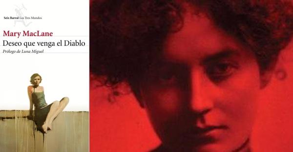 Deseo que venga el Diablo, Mary MacLane (Seix Barral, 2015)