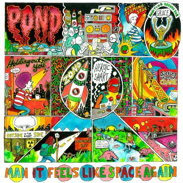 Pond, Man It Feels Like Space Again (Modular, 2015)