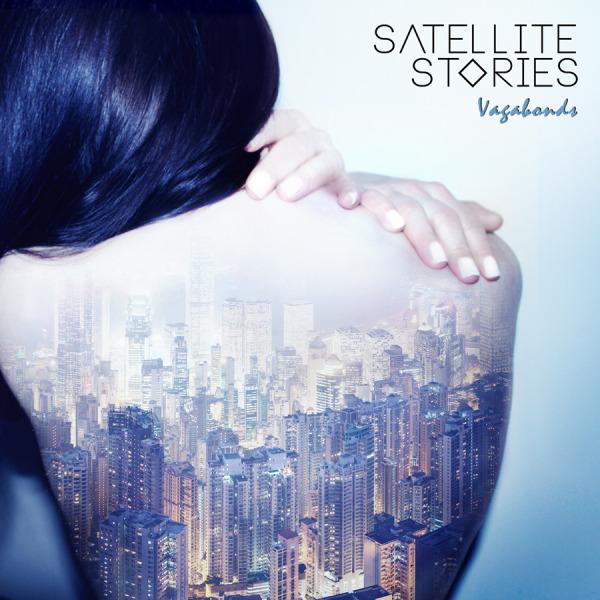 "Satellite Stories, ""Vagabonds"" (XYZ, 2015)"