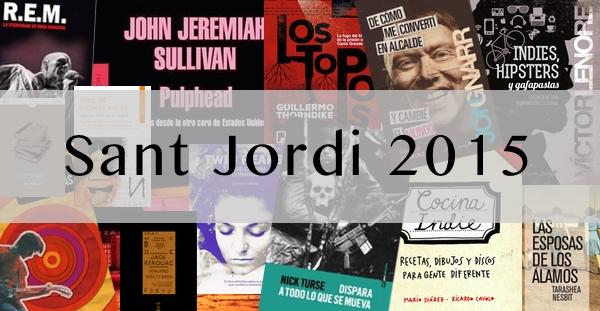 Sant Jordi 2015: recomendaciones para todos los gustos