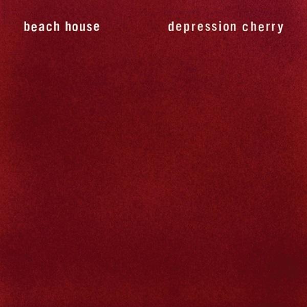 "Beach House ""Depression Cherry"" (Sub Pop, 2015)"