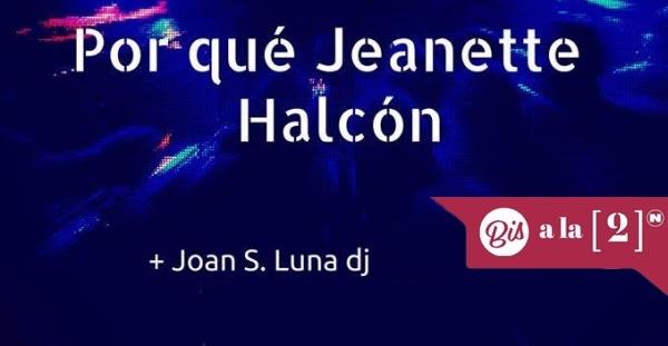Por Qué Jeanette y Halcón en el Bis a la [2]