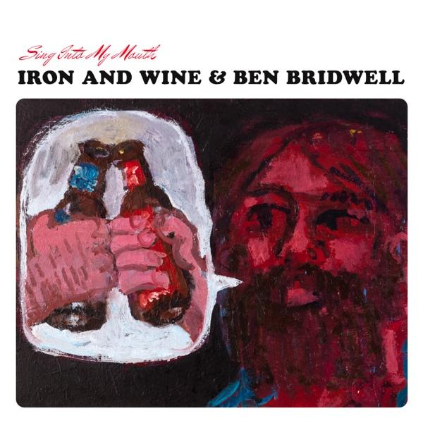 Iron and Wine y Ben Bridwell de Band of Horses juntos, escucha el resultado