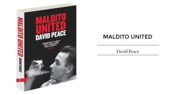 Maldito United, David Peace (Contra, 2015)