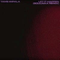 Tame-Impala-Let-It-Happen-Soulwax-Remix-574x560