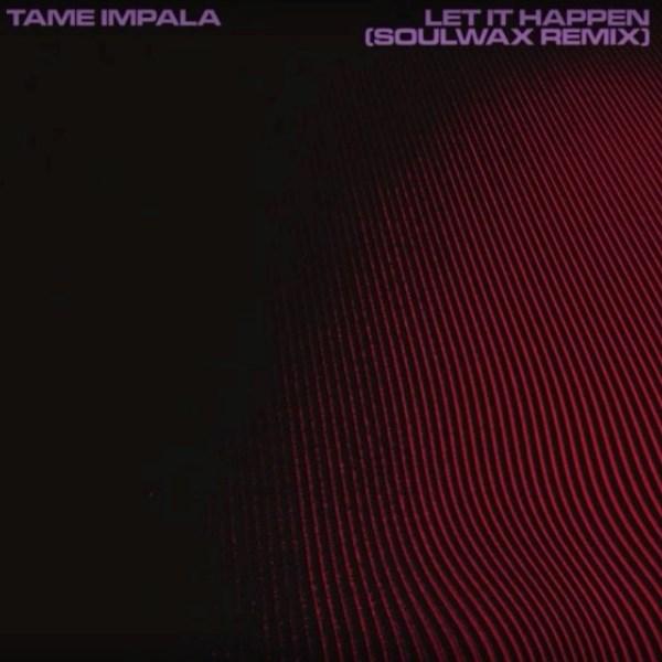 Soulwax se hacen con el 'Let It Happen' de Tame Impala