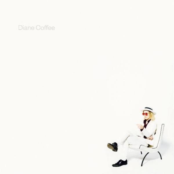Diane Coffee, Everybody´s a good dog (Western Vinyl 2015)