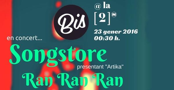 Ran Ran Ran y Songstore en la próxima fiesta Bis a la [2]