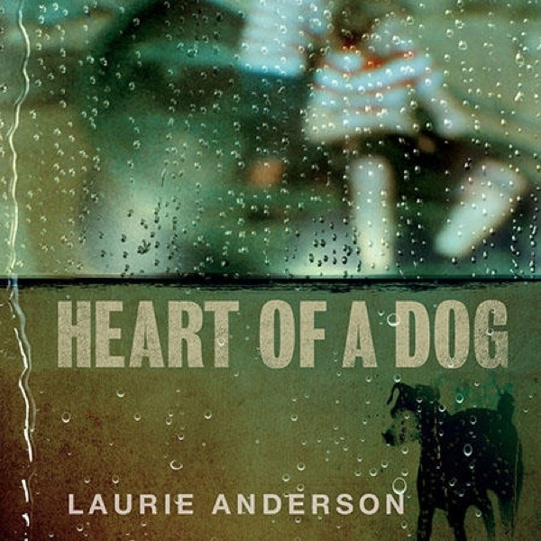 Laurie_Anderson_heart_of_a_dog