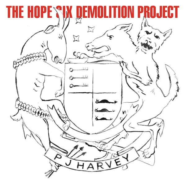 "PJ Harvey, ""The Hope Six Demolition Project"" (Island Records, 2016)"