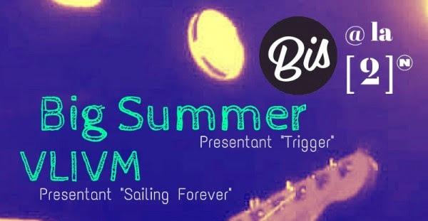 Nuevo BIS a la [2] con Big Summer y VLIVM