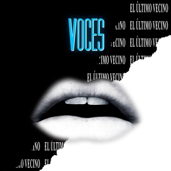 el_ultimo_vecino_voces