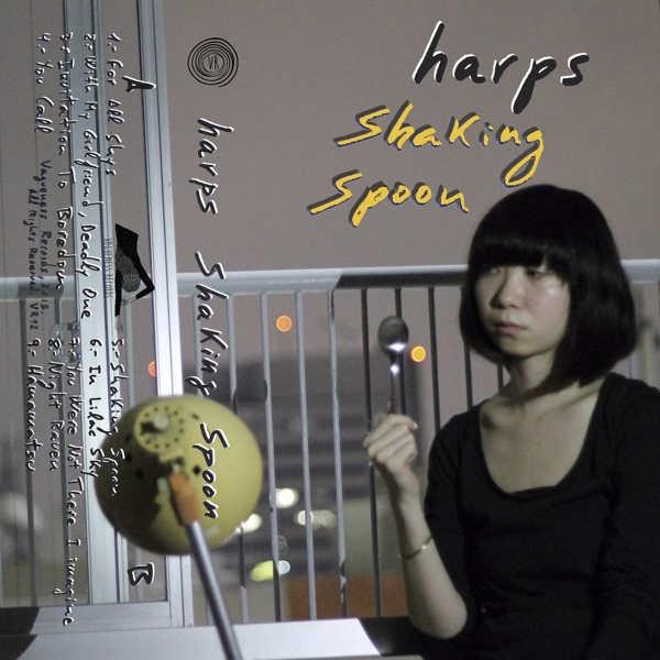 """Harps, """"Shaking Spoon"""" (Vagueness Records, 2015)"""