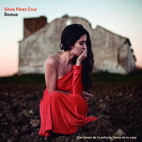 Silvia Pérez Cruz, Domus (Universal 2016)