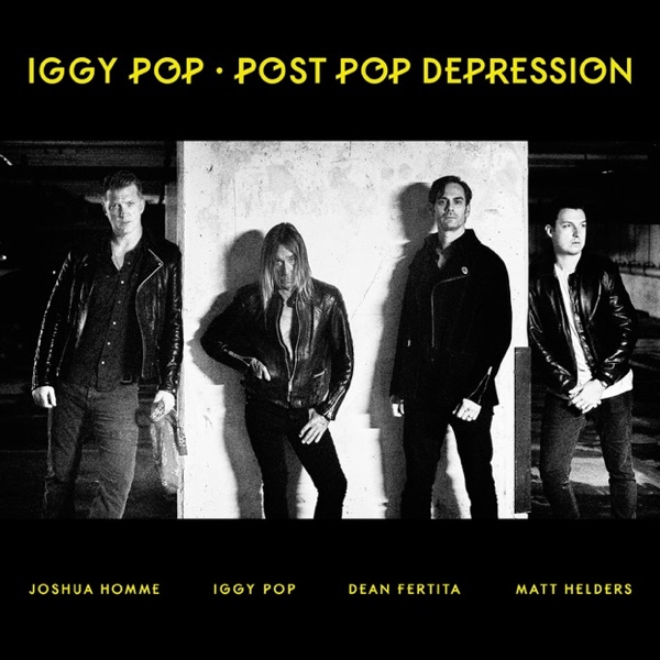 Iggy Pop, Post Pop Depression (Caroline 2016)