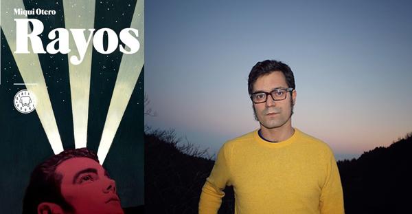 Rayos, Miqui Otero (Blackie Books, 2016)